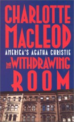 The Withdrawing Room - Charlotte MacLeod