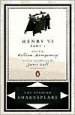 Henry VI, Part 1 - Stephen Orgel, A.R. Braunmuller, William Shakespeare