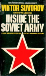 Inside the Soviet Army - Виктор Суворов, Viktor Suvorov