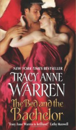 The Bed and the Bachelor - Tracy Anne Warren, James Griffin