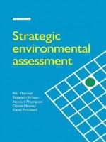 Strategic Environmental Assessment - Riki Therivel, Elizabeth Wilson, Donna Heaney, Stewart Thompson