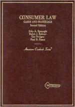 Consumer Law: Cases and Materials - John A. Spanogle Jr.