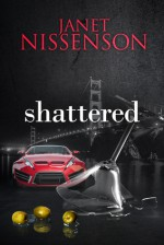 Shattered - Janet Nissenson