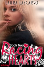Racing Hearts - Laura Lascarso