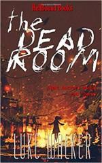 The Dead Room - Luke Walker