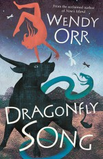 Dragonfly Song - Wendy Orr