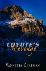 Coyote's Revenge - Vannetta Chapman