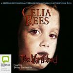 The Vanished - Celia Rees, Shirley Barthelmie, Bolinda Publishing Pty Ltd