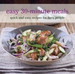 Easy 30-Minute Meals - Ryland Peters & Small