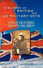Queen Victoria's French Vacation - Andy Harris