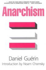 Anarchism - Daniel Guérin, Noam Chomsky