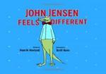 John Jensen Feels Different - Henrik Hovland, Torill Kove, Don Bartlett