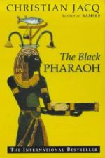 The Black Pharaoh - Christian Jacq
