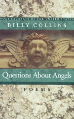 Questions About Angels - Billy Collins