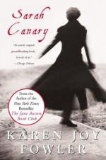 Sarah Canary - Karen Joy Fowler