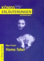 Erläuterungen Zu Max Frisch, Homo Faber - Bernd Matzkowski