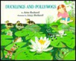 Ducklings and Pollywogs - Anne F. Rockwell