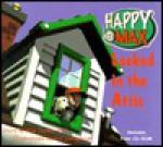 Happy and Max Locked in the Attic (Kids Interactive) - Kris Jamsa