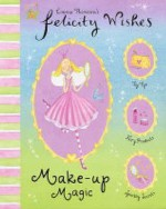 Make Up Magic (Felicity Wishes) - Emma Thomson