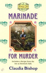 Marinade for Murder - Claudia Bishop