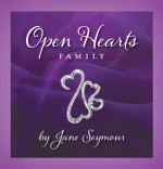 Open Hearts Family: Connecting with One Another - Jane Seymour
