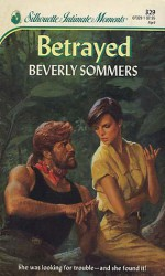 Betrayed - Beverly Sommers