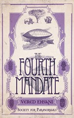The Fourth Mandate (Society for Paranormals Book 4) - Vered Ehsani