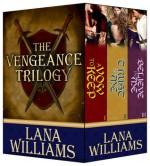 The Vengeance Trilogy - Lana Williams