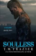 Soulless (King) (Volume 4) - T.M. Frazier