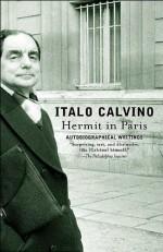 Hermit in Paris: Autobiographical Writings - Italo Calvino