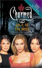 Soul of the Bride - Elizabeth Lenhard, Constance M. Burge