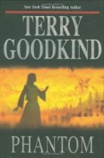 Phantom - Terry Goodkind