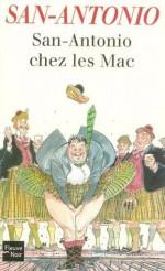 San-Antonio chez les Mac (Fleuve noir) (French Edition) - San-Antonio