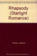 Rhapsody (Starlight Romance) - Michael French