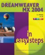 Dreamweaver MX 2004 in easy steps - Nick Vandome