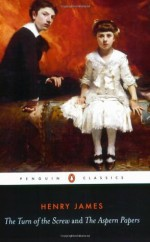 The Turn of the Screw and The Aspern Papers - Henry James, Anthony Curtis