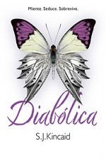 Diabólica/ The Diabolic (Spanish Edition) - S. J. Kincaid