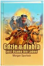 Gdzie u diabła jest Osama bin Laden? - Morgan Spurlock