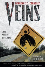 Veins (The Veins Cycle Book 1) - Lawrence C. Connolly