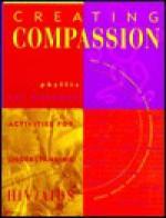 Creating Compassion: Activities for Understanding HIV/AIDS - Phyllis Vos Wezeman