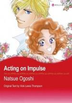 Acting Impulse (Mills & Boon comics) - VICKI, LEWIS THOMPSON, NATSUE OGOSHI