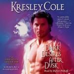 Dark Desires After Dusk - Kresley Cole, Robert Petkoff