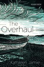 The Overhaul - Kathleen Jamie