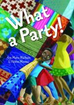 What a Party! - Ana Maria Machado, Hélène Moreau, Elisa Amado
