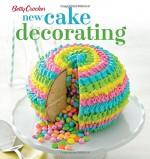 Betty Crocker New Cake Decorating (Betty Crocker Cooking) - Betty Crocker