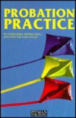 Probation Practice - Alison Jones, John Pitts, Brynna Kroll
