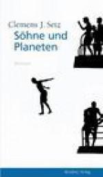 Söhne und Planeten - Clemens J. Setz