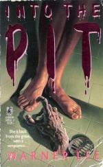 Into the Pit - Warner Lee