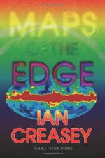 Maps of the Edge - Ian Creasey