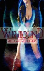 Wishbound - Stella Price, Audra Price
